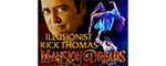 Illusionist Rick Thomas Mansion of Dreams - Branson, MO Logo