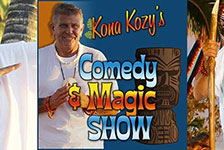Kozy's Comedy & Magic Show in Kohala Coast, Hawaii
