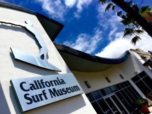 A trip to the California Surf Museum is free on Tuesdays!