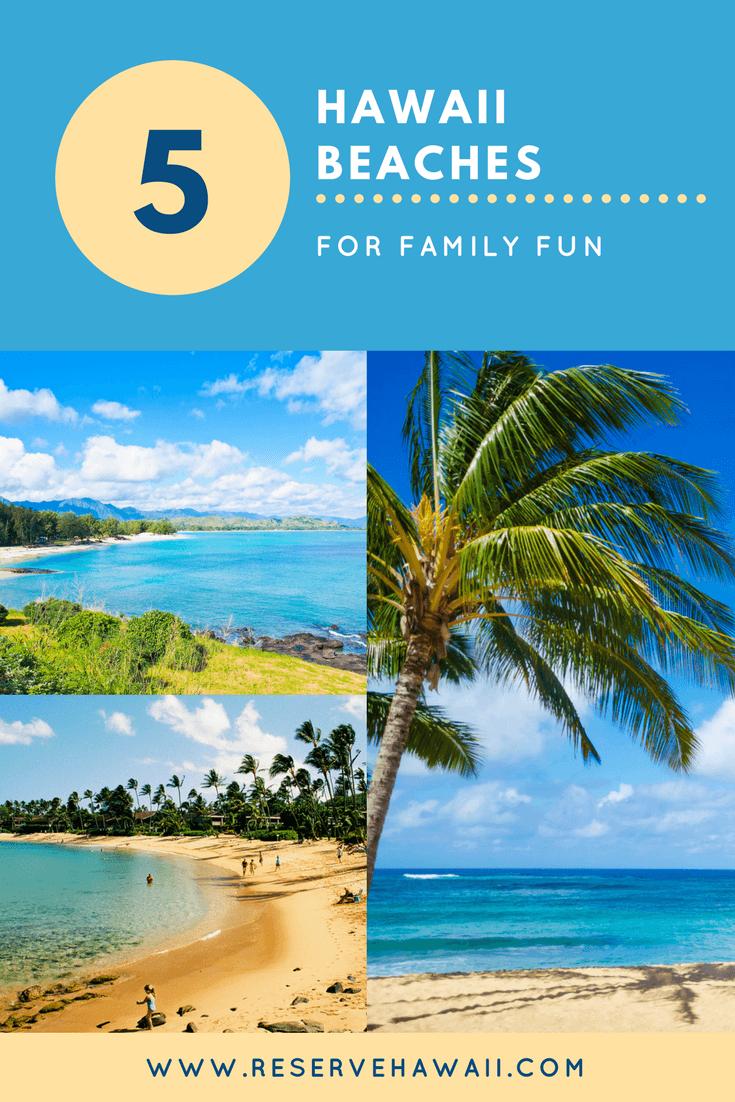 Top 5 Hawaii Beaches For Family Fun